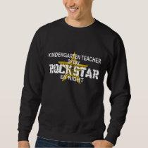 Kindergarten Teacher Rock Star Sweatshirt