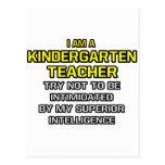 Kindergarten Teacher...Superior Intelligence Post Cards