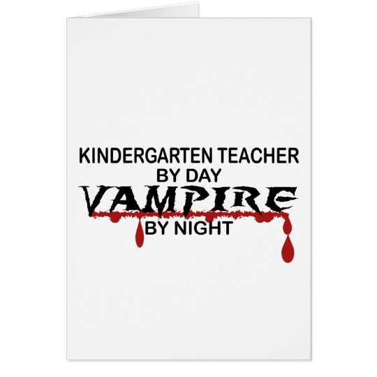 Kindergarten Teacher Vampire by Night Card