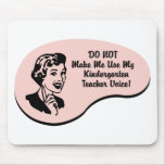 Kindergarten Teacher Voice Mouse Mat
