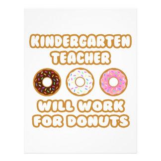Kindergarten Teacher .. Will Work For Donuts Custom Letterhead