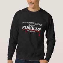 Kindergarten Teacher Zombie Sweatshirt