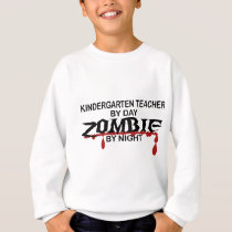 Kindergarten Teacher Zombie Sweatshirt