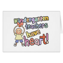 Kindergarten Teachers Have Heart Card