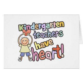 Kindergarten Teachers Have Heart Greeting Card