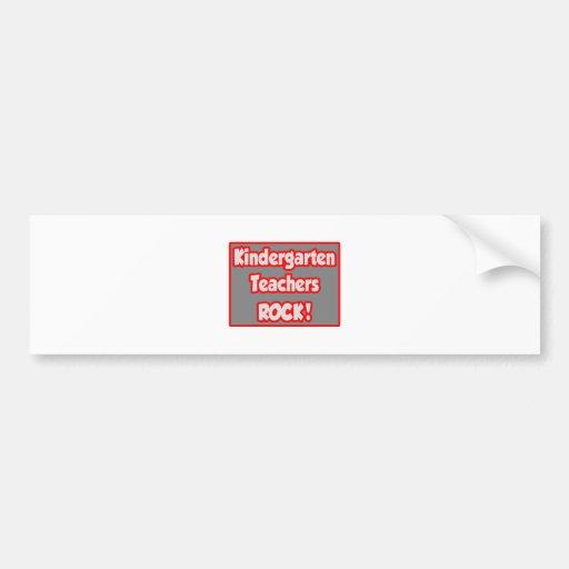 Kindergarten Teachers Rock! Car Bumper Sticker