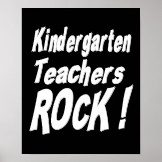 Kindergarten Teachers Rock! Poster Print