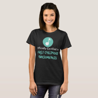 Kindermusik(c) early childhood awesomeness T T-Shirt