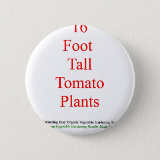 Kindle amazon.com vegetable gardening 16 foot tall pinback button