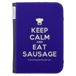 [Chef hat] keep calm and eat sausage  Kindle Cases