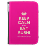 [Crown] keep calm and eat sushi  Kindle Cases