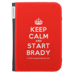 [Crown] keep calm and start brady  Kindle Cases
