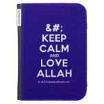[No Crown] keep calm and love allah  Kindle Cases