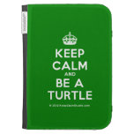 [Crown] keep calm and be a turtle  Kindle Cases