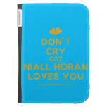 [Two hearts] don't cry coz niall horan loves you  Kindle Cases