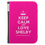 [Knitting crown] keep calm and love shelby  Kindle Cases