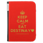 [Crown] keep calm and eat destinay♥  Kindle Cases