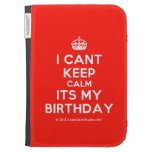 [Crown] i cant keep calm its my birthday  Kindle Cases
