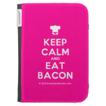 [Chef hat] keep calm and eat bacon  Kindle Cases