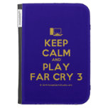 [Computer] keep calm and play far cry 3  Kindle Cases