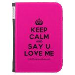 [Crown] keep calm and say u love me  Kindle Cases