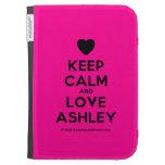 [Love heart] keep calm and love ashley  Kindle Cases