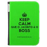 [Crown] keep calm que o jacinto é o boss  Kindle Cases