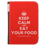 [Crown] keep calm and eat your food  Kindle Cases