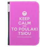 [Smile] keep calm and to poulaki tsiou  Kindle Cases