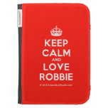 [Crown] keep calm and love robbie  Kindle Cases