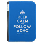 [Crown] keep calm and follow #dhc  Kindle Cases