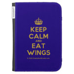 [Crown] keep calm and eat wings  Kindle Cases