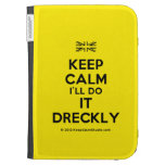 [UK Flag] keep calm i'll do it dreckly  Kindle Cases