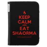 [Campfire] keep calm and eat shaorma  Kindle Cases