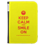 [Smile] keep calm and smile on  Kindle Cases