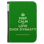 [Crown] keep calm and love duck dynasty  Kindle Cases