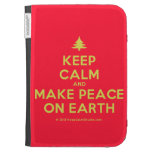 [Xmas tree] keep calm and make peace on earth  Kindle Cases