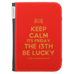[UK Flag] keep calm its friday the 13th be lucky  Kindle Cases