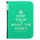 [Crown] keep calm and what the fuck?  Kindle Cases
