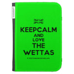 [UK Flag] keepcalm and love the wettas  Kindle Cases