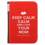 [Two hearts] keep calm calm and love your mom  Kindle Cases