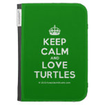 [Crown] keep calm and love turtles  Kindle Cases