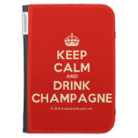 [Crown] keep calm and drink champagne  Kindle Cases