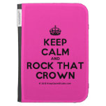 [Crown] keep calm and rock that crown  Kindle Cases