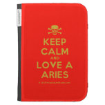 [Skull crossed bones] keep calm and love a aries  Kindle Cases