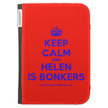 [Crown] keep calm and helen is bonkers  Kindle Cases