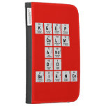 KEEP CALM AND DO SCIENCE  Kindle Cases