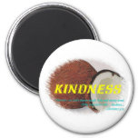 Kindness 2 Inch Round Magnet