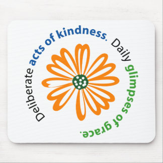 Kindness and Grace Mousepad