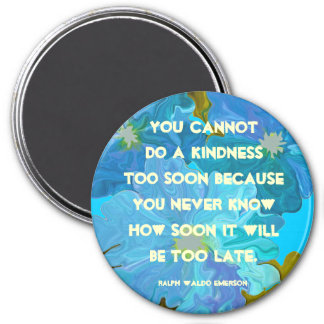 kindness by emerson magnet